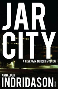 Arnaldur Indriðason #1 Jar City