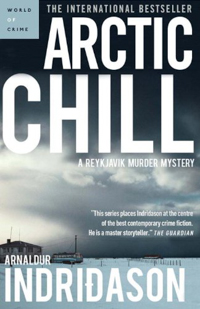 Arnaldur Indriðason #3 Arctic Chill