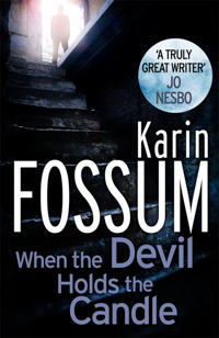 Karin Fossum #4 When The Devil Holds The Candle | Scandinavian Crime Books