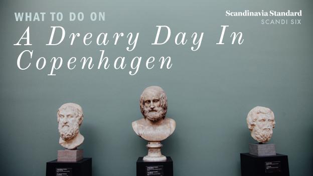 SCANDI SIX What to Do On a Dreary Day in Copenhagen   Scandinavia Standard