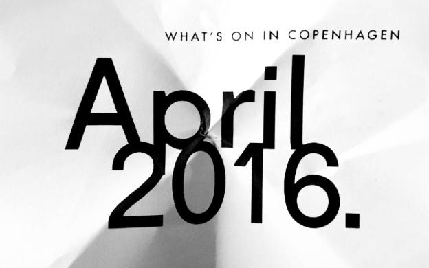 April 2016 Events Calendar Copenahgen | Scandinavia Standard