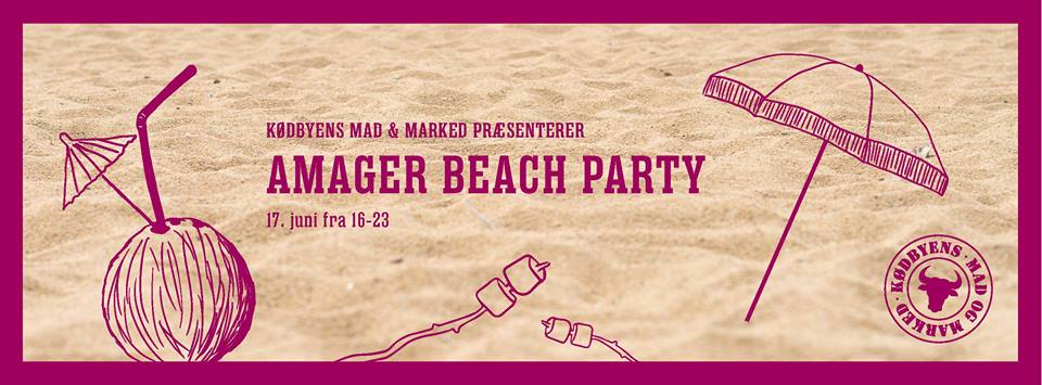 AMAGER BEACH PARTY - JUNE 2016 - COPENHAGEN