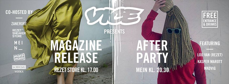 VICE LAUNCH - AUGUST 2016