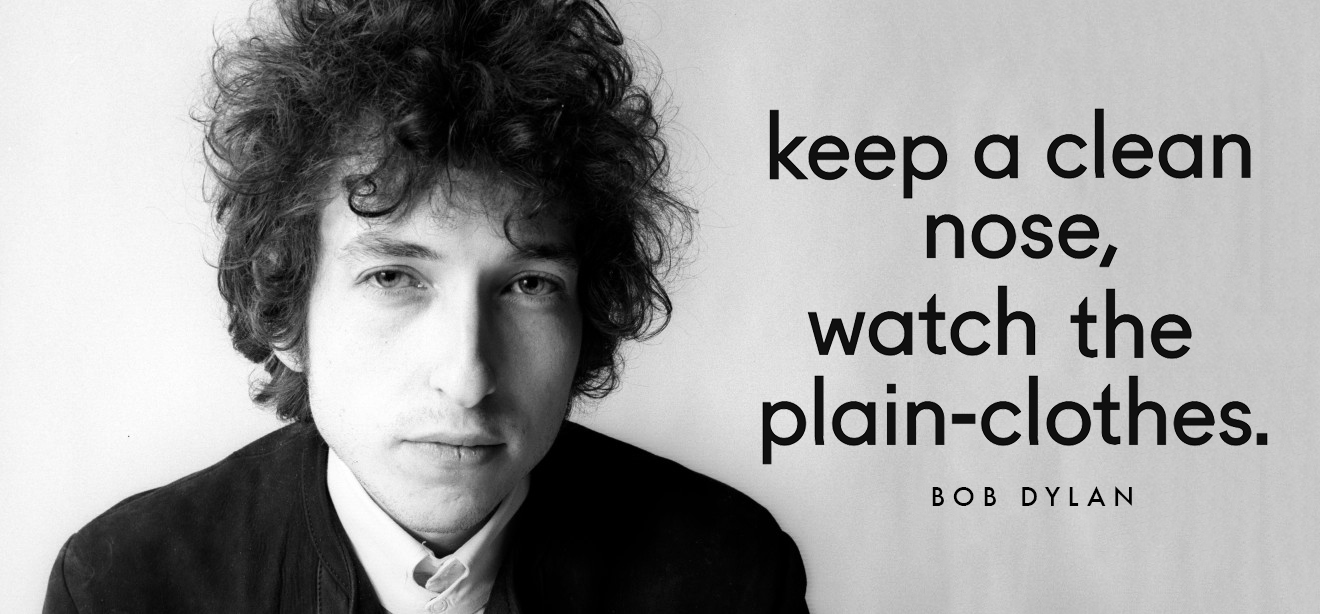 bob-dylan-keep-a-clean-nose-watch-the-plain-clothes