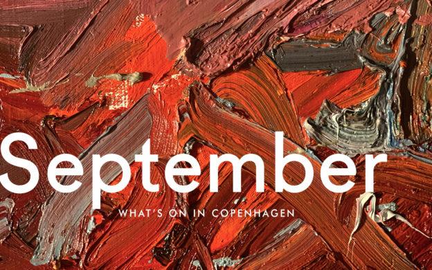 What's On in Copenhagen: September 2019