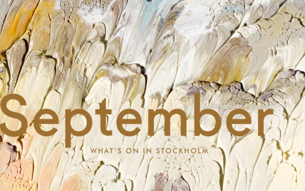 What's On in Stockholm: September 2019